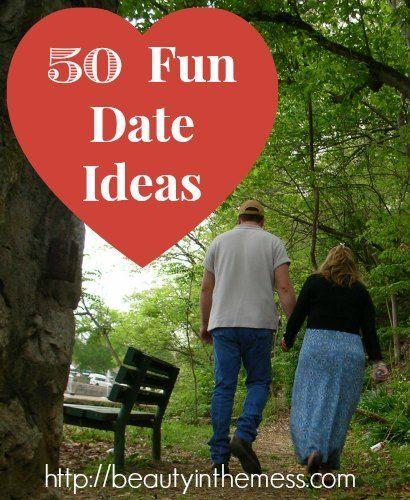 50 Fun Date Ideas - Beauty in the Mess