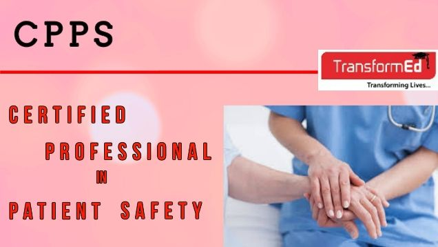 Certified Professional in Patient Safety (CPPS) Awarding Body ...