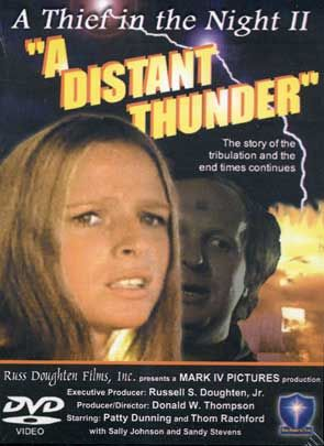 A Thief In The Night Ii A Distant Thunder Christian Movie
