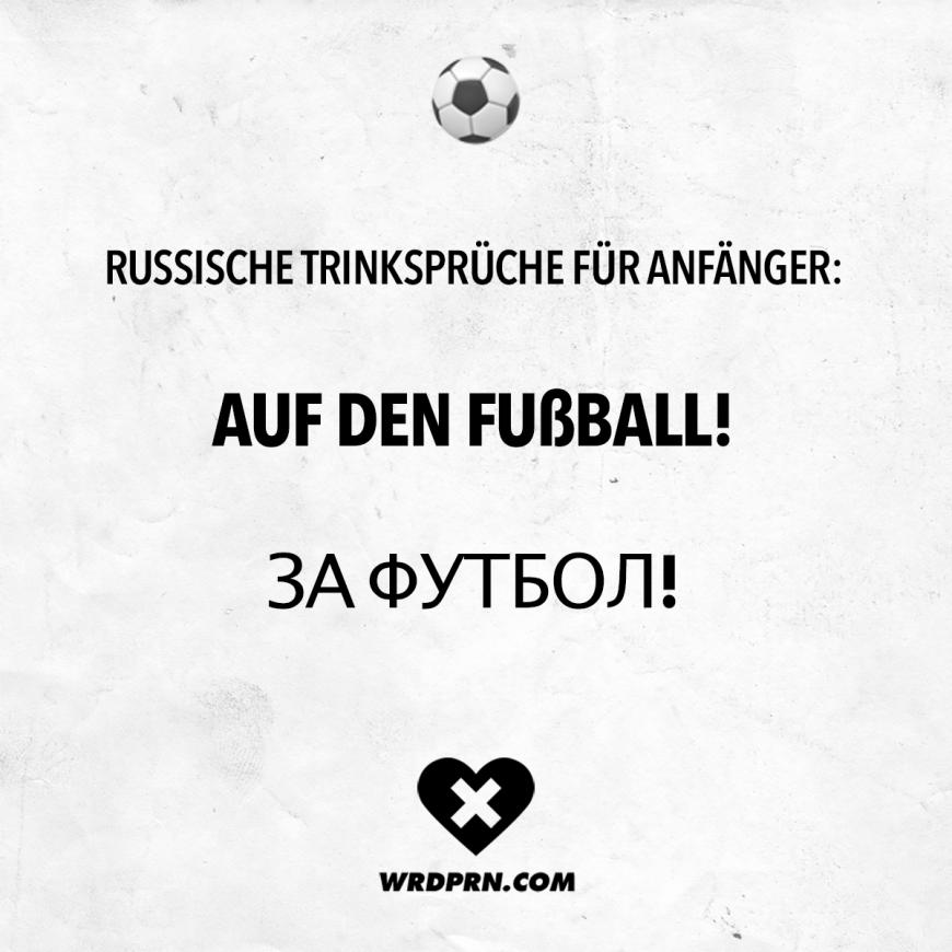 Russische Trinksprüche für Anfänger: Auf der Fussball