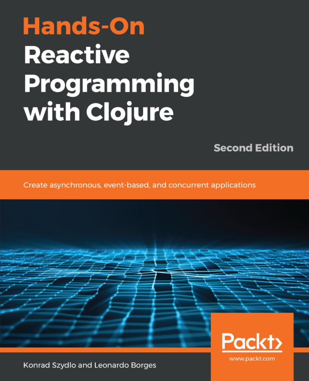 Hands-On Reactive Programming with Clojure (eBook