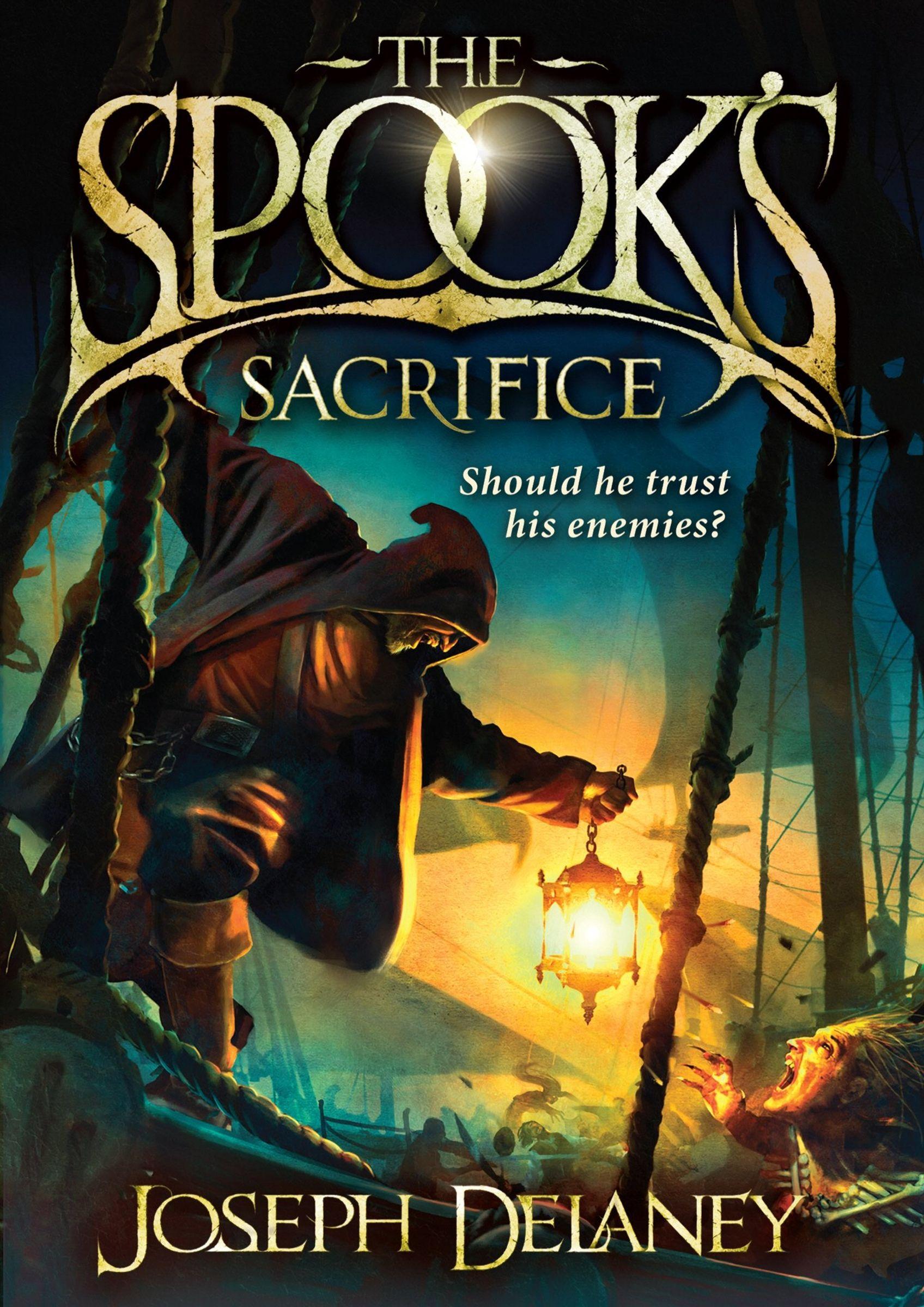 Joseph Delaney  (the Wardstone Chronicles #6) The Spook's Sacrifice