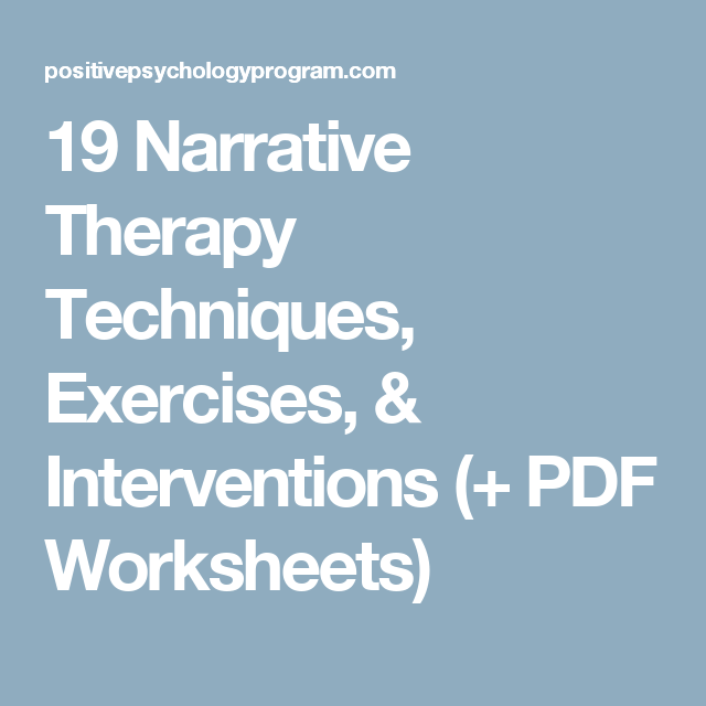 19 Narrative Therapy Techniques Exercises & Interventions PDF