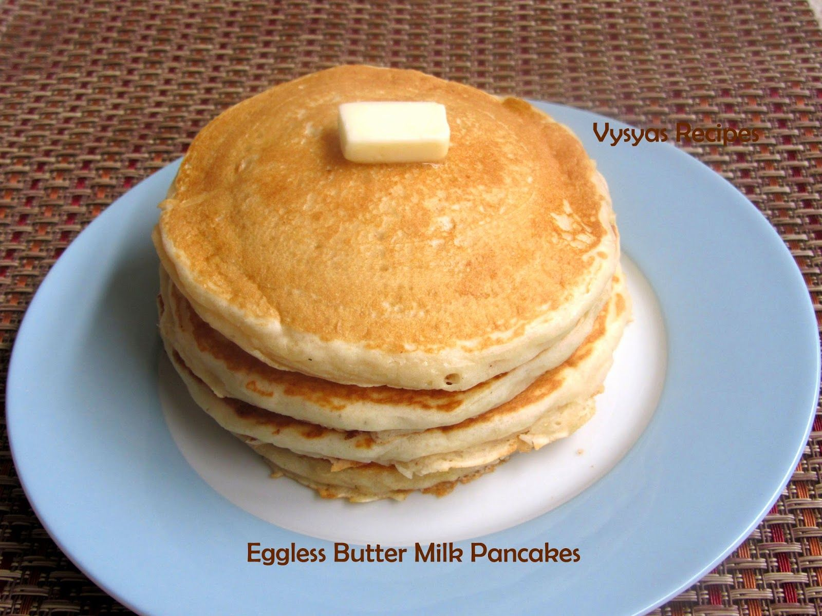 Eggless Buttermilk Pancakes Light Spongy Fluffy Easy Pancakes Pancakes Easy Fluffy Pancake Recipe Pancake Recipe Buttermilk