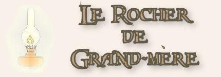 Contes et Légendes: Le Rocher de Grand-Mère - Frawsy