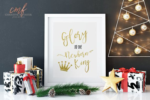 Glitter Glory to the Newborn King Christmas by CMFprintdesigns