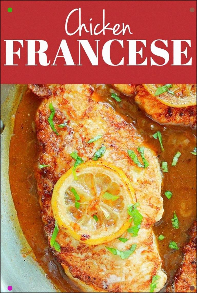 Chicken Francese - Pan-Fried Chicken With Buttery Lemon Sauce. This Fancy Dish Is Quite Easy To Mak