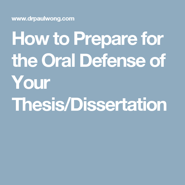 How To Prepare For The Oral Defense Of Your Thesi Dissertation Motivation Writing M Phil Topic In English