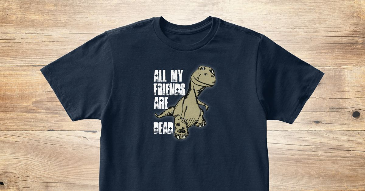 Discover All My Friends Are Dead Shirts For Kids T Shirt A Custom