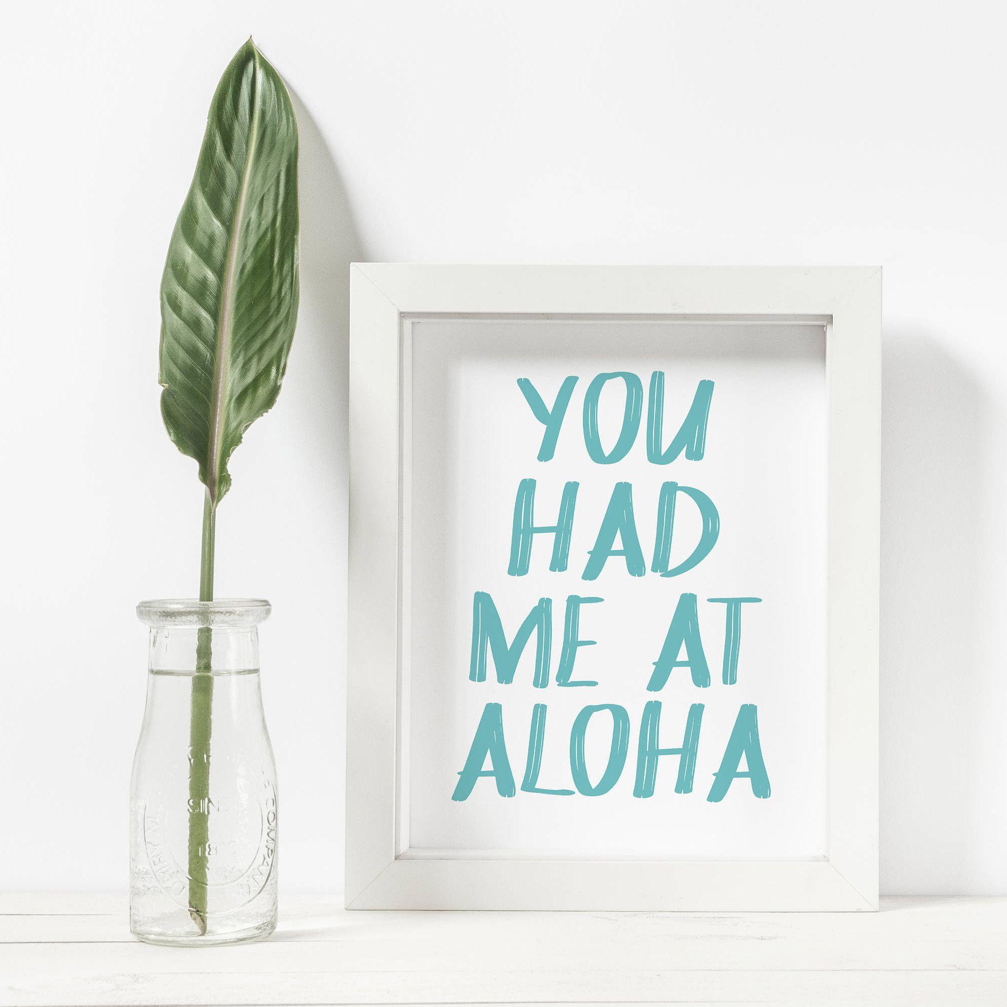You Had Me At Aloha Sign, You Had Me At Hello, Quote Prints, Aloha Prints, Hawaii Decor, Hawaii Printable, Hawaii Print Wall, Aloha Sign