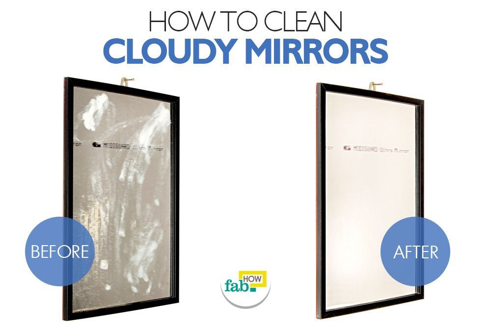 How to clean cloudy glass and mirrors how to clean