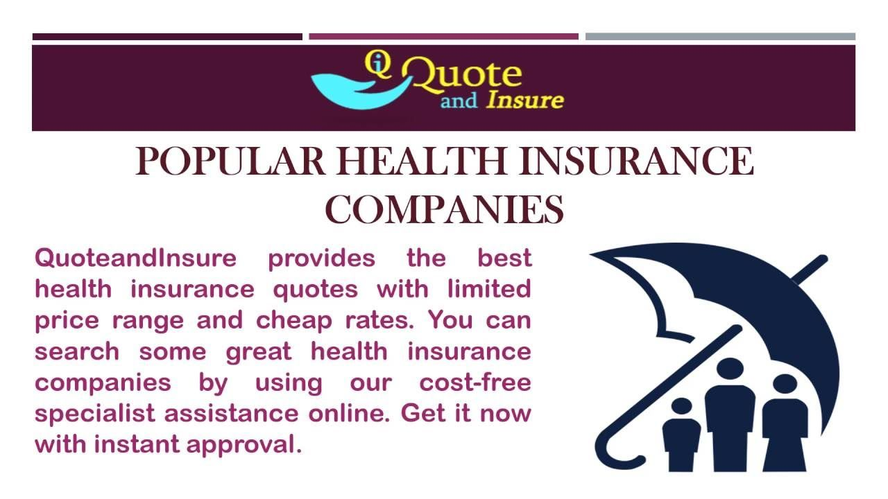 There Are Thousands Of Health Insurance Companies All Over The United States And The Wo Health Insurance Companies Best Health Insurance Health Insurance Quote