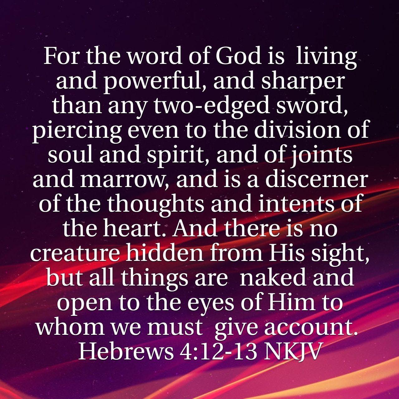 Hebrew 4:12-13   Holy Bible Verses   Bible verses, Bible, Life of christ