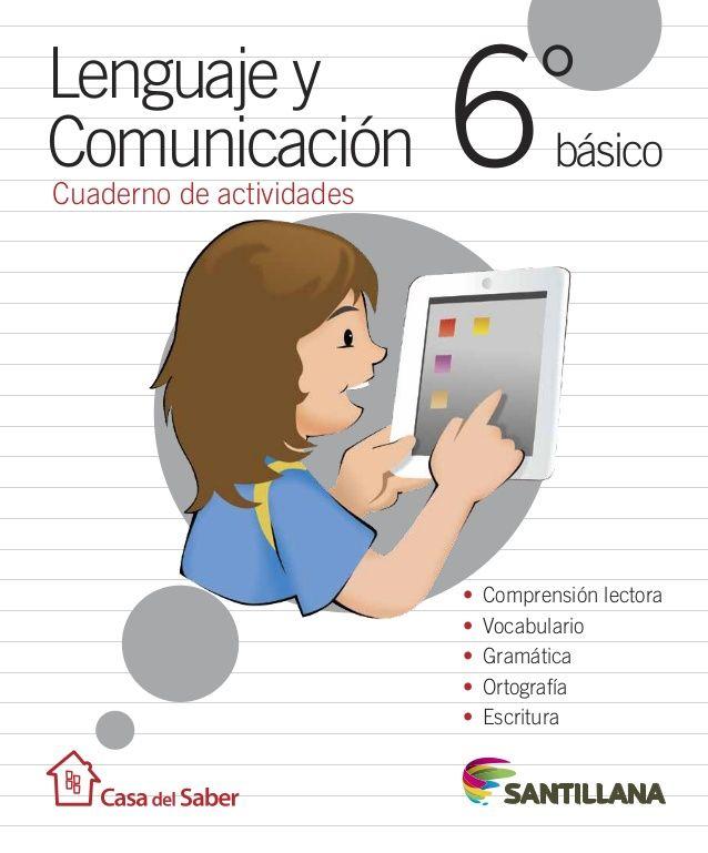 0ddec0a4c6 Cuaderno de actividades Lenguaje y Comunicación básico °6 • Comprensión  lectora • Vocabulario • Gramática • Ortografía.