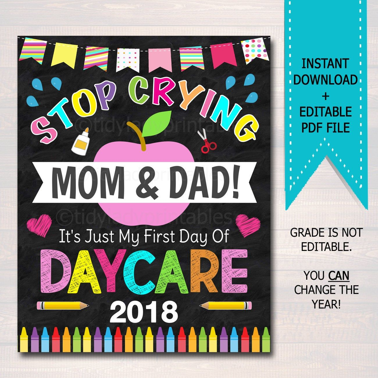 Stop Crying Mom & Dad Back To School Photo Prop, Daycare