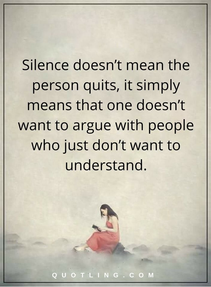 Silence Quotes Silence Doesn't Mean The Person Quits, It