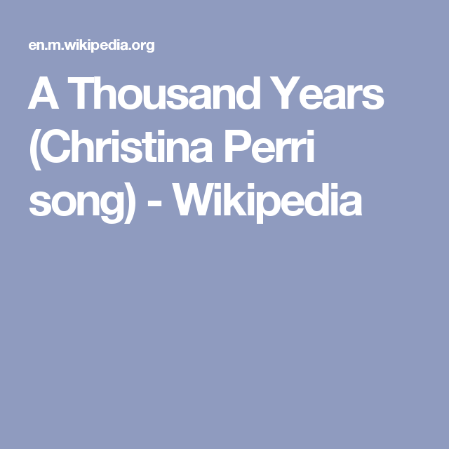 A Thousand Years Christina Perri Song Wikipedia Future