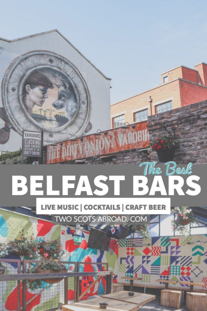 18+ of the Best Cathedral Quarter Belfast Bars + Beyond