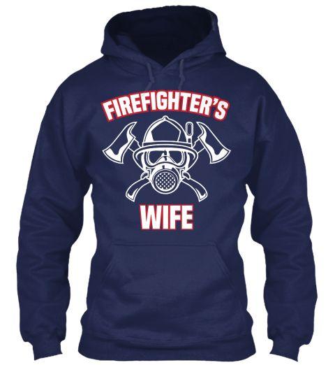 Firefighter's Wife Navy Sweatshirt Front