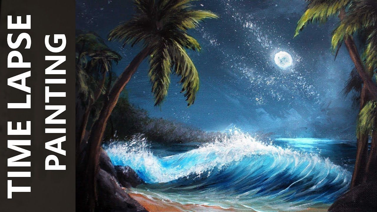 Ocean Waves On A Moonlit Beach Acrylic Time Lapse Painting Tutorial Youtube Painting Tutorial Landscape Painting Tutorial Ocean Waves