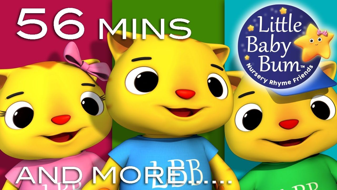 Three Little Kittens Plus Lots More Nursery Rhymes 56 Minutes Compil Nursery Rhymes Kids Songs Best Nursery Rhymes