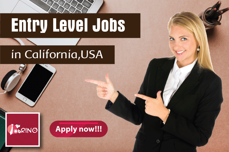 Find EntryLevel Jobs in California USA that boost your