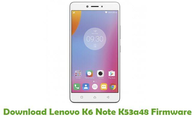 Lenovo K6 Note K53a48 Firmware   Download Lenovo Stock ROM