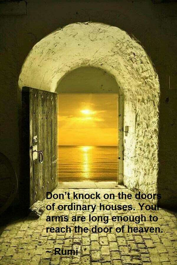 Don\u0027t knock on the doors of ordinary houses. your arms are long enough & Don\u0027t knock on the doors of ordinary houses. your arms are long ...