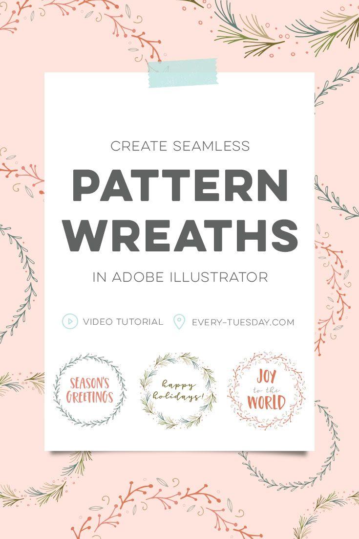 Create Seamless Pattern Wreaths in Adobe Illustrator