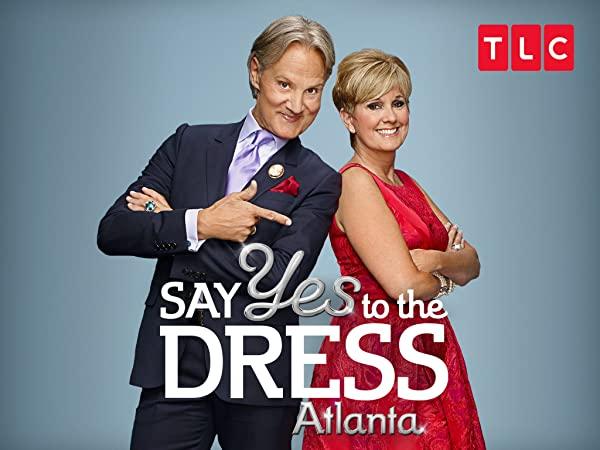 Watch Say Yes To The Dress Atlanta Season 9 Prime Video In 2020 Atlanta Yes To The Dress Sayings