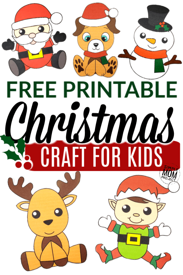 Free Printable Christmas Crafts for Kids - Simple Mom Project