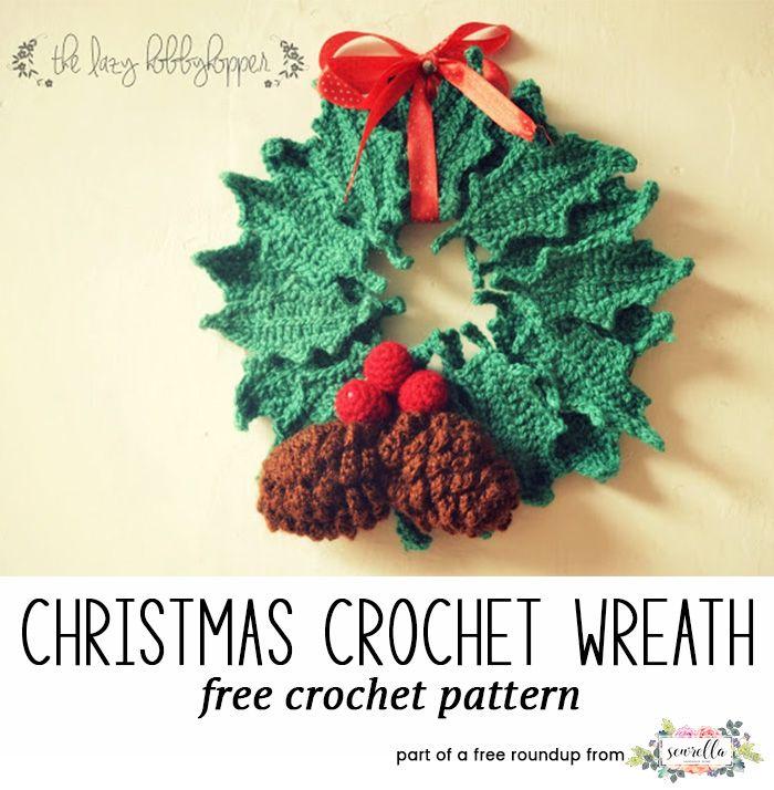 Festive Crochet Christmas Wreaths Crochet Wreath Crochet
