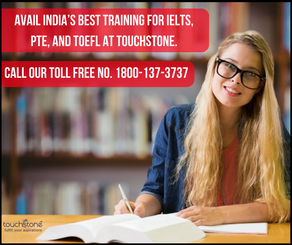 We offer the best IELTS, TOEFL and PTE training in India