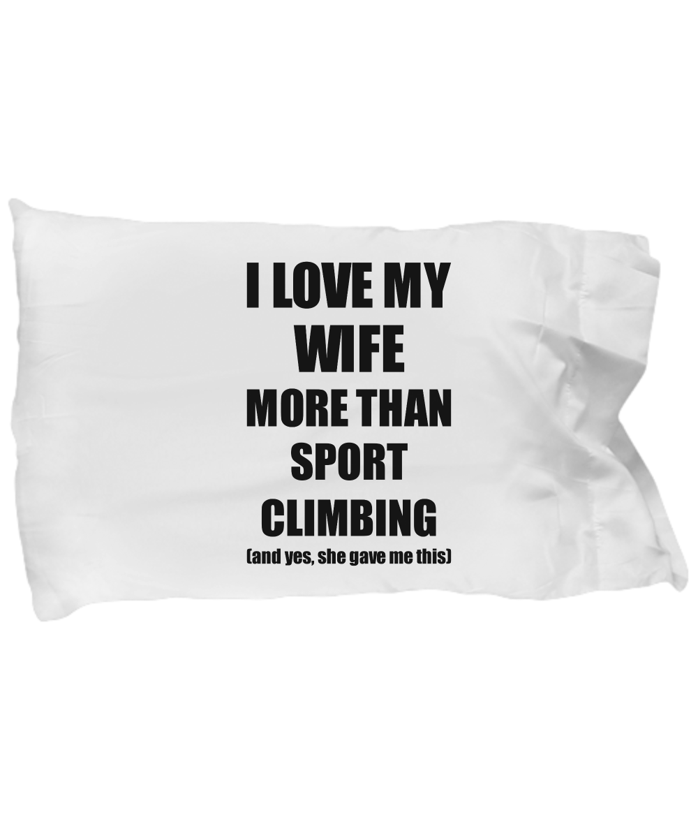 Sport Climbing Husband Pillowcase Funny Valentine Gift Idea For My Hubby Lover From Wife Pillow Cove...