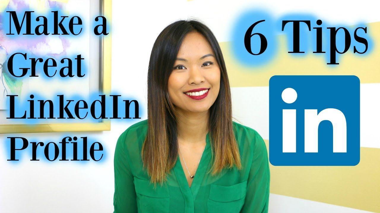 How to make a great linkedin profile 6 linkedin profile
