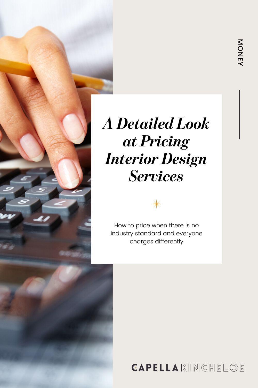Interior Design Pricing Interior Design Institute Interior Design School Interior Design Business