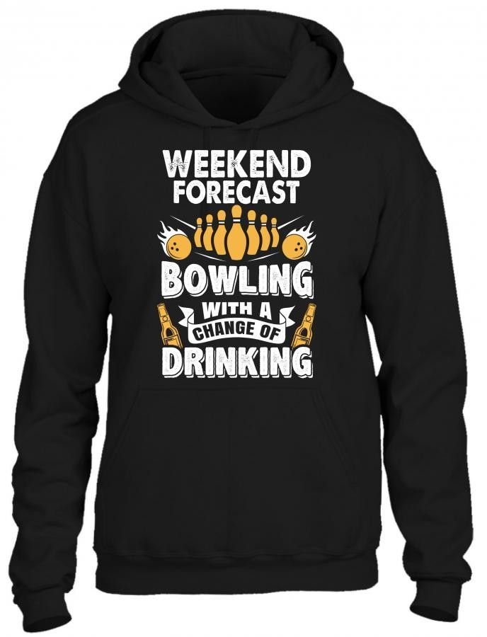 Weekend Forecast: Bowling With A Chance Of Drinking HOODIE