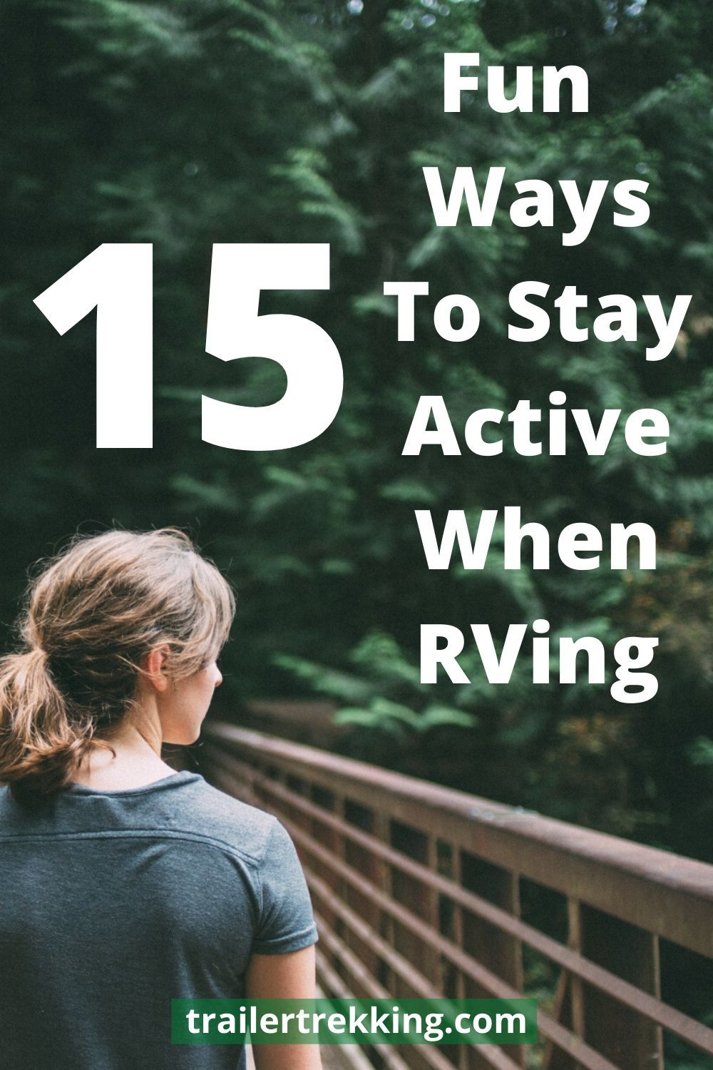 Do you like to camp and RV but end up eating too much and just sitting around the camp? We share 15 great ways to have fun staying active while RVing. | trailertrekking.com #trailertrekking #rving #rvlife #stayingactive #camping #rvactivities #campingfun #campingactivities #stayingfit #exercise #stayactive #rvfun #funwhenrving
