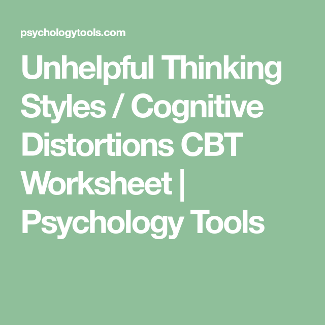 Unhelpful Thinking Styles Cognitive Distortions CBT Worksheet