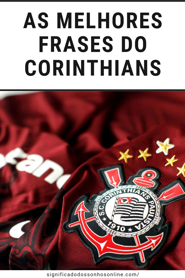 As Melhores Frases Do Corinthians Todo Poderoso Timão O