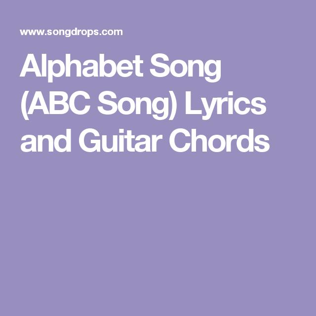 Alphabet Song Abc Song Lyrics And Guitar Chords Inspiration