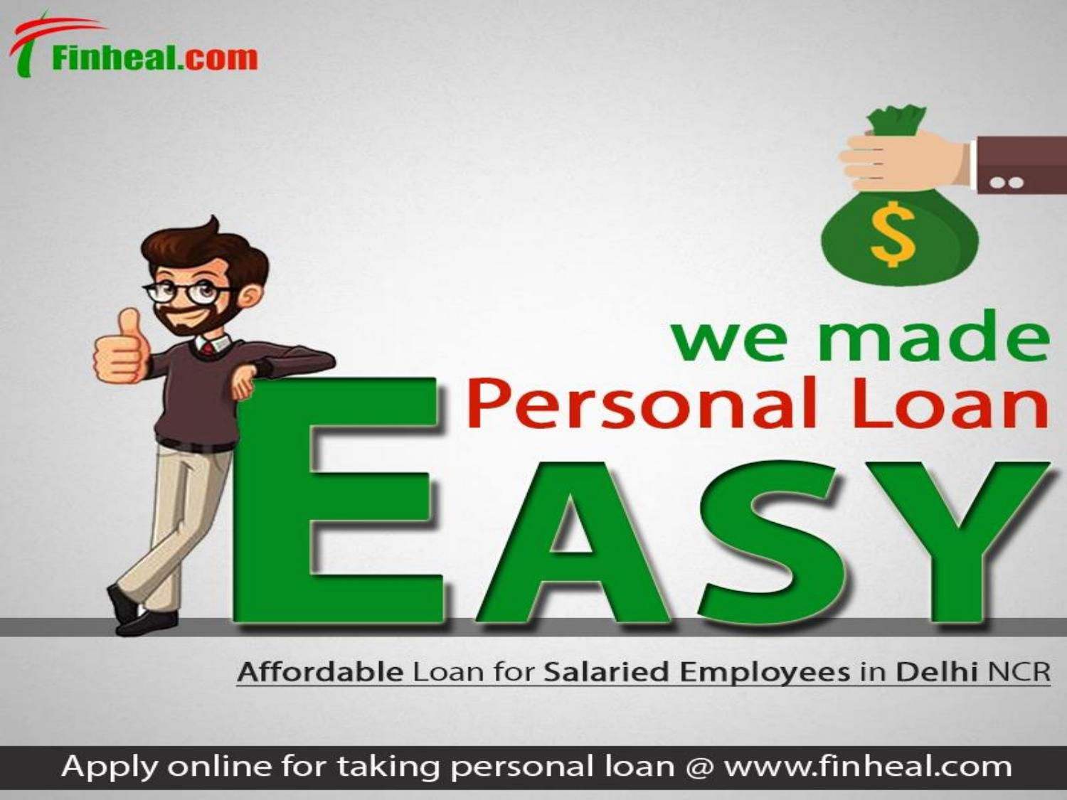 Easy Personal Loan In Delhi Personal Loans Loan Online Loans