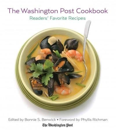 The Washington Post Cookbook: Readers' Favorite Recipes