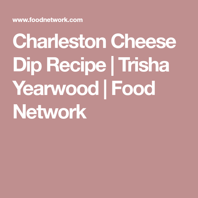 Charleston Cheese Dip