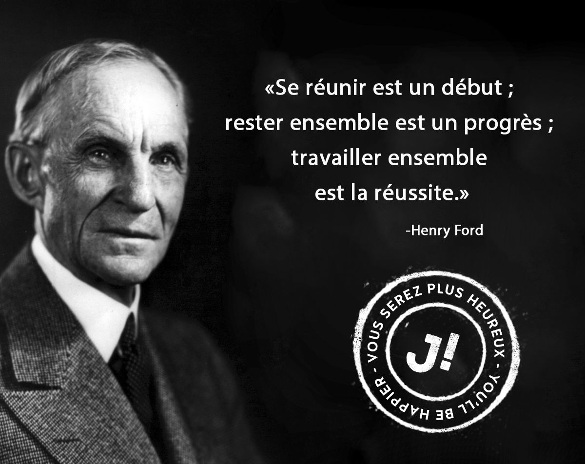 Citation Travail Cooperation Henry Ford Jobillico