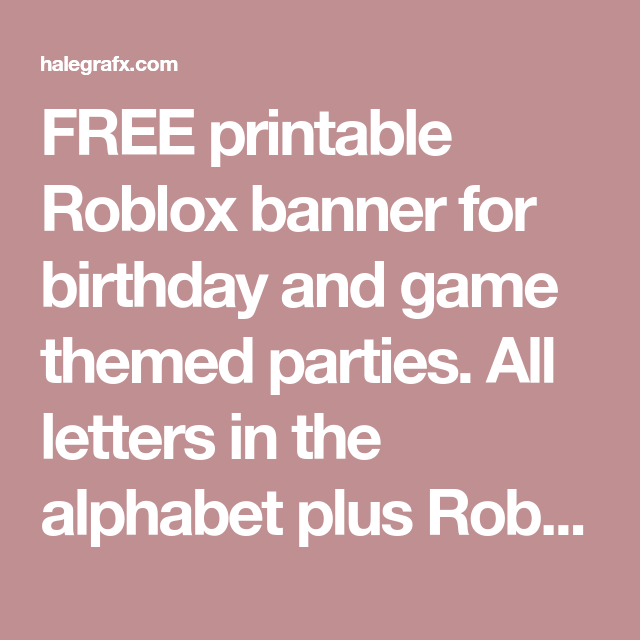 Free Printable Roblox Banner For Birthday And Game Themed Parties
