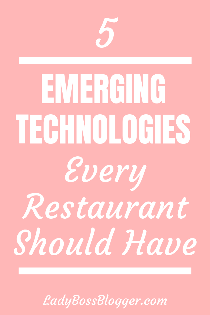 5 Emerging Technologies Every Restaurant Must Have In 2020 Startup Infographic Startup Business Plan Template Startup Branding