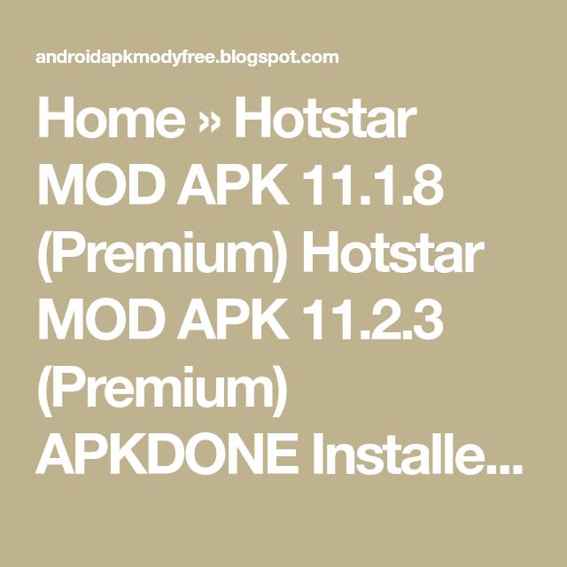 Home Hotstar Mod Apk 11 1 8 Premium Hotstar Mod Apk 11 2 3 Premium Apkdone Installer Using Apkdone Installer To Install Split Apks Mod Premium Mood