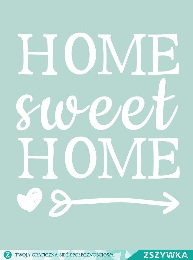 Obrazki Do Ramek Do Wydrukowania Szukaj W Google Printable Posters Art Home Quotes And Sayings Sweet Home