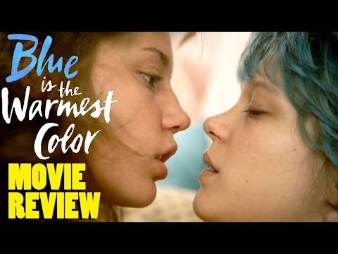 Blue Is The Warmest Color Movie Review By Chris Stuckmann